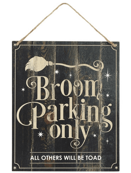 BROOM PARKING ONLY Hanging Wall Plaque / Sign