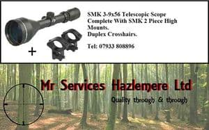 SMK 3-9 x 56 Telescopic Scope - Complete with High Mounts