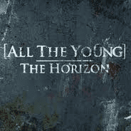 """All The Young - The Horizon 7"""" - RSD 2012"""