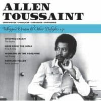 Allen Toussaint – Whipped Cream & Other Delights E.P. RSD 2016