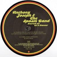 Anthony Joseph & The Spasm Band – Started Off As A Dancer RSD 2012