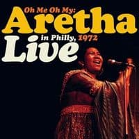 Aretha Franklin - Oh Me, Oh My: Aretha Live In Philly 1972 RSD 2021
