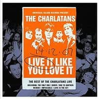 Charlatans, The - Live It Like You Love It RSD 2020