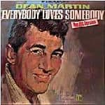 Dean Martin - Everybody Loves Somebody - (disc Acceptable, sleeve Damaged)