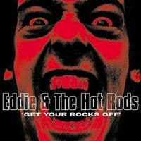 Eddie & The Hot Rods - Get Your Rocks Of RSD 2020