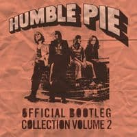 Humble Pie - Official Bootleg Collection Vol 2 - RSD 2020