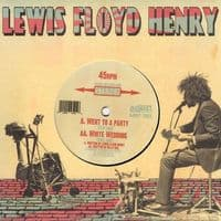 Lewis Floyd Henry – Went To A Party / White Wedding RSD 2011