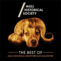 MULL HISTORICAL SOCIETY - THE BEST OF - Ltd Edition RSD 2015 *