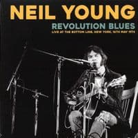 Neil Young ‎– Revolution Blues (Live At The Bottom Line, New York, 16th May 1974) - New Vinyl