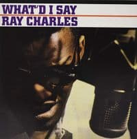 Ray Charles ‎– What'd I Say  - New Vinyl