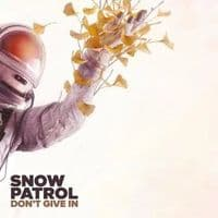 Snow Patrol - Don't Give In RSD 2018 LIMITED EDITION