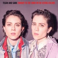 Tegan And Sara - Tonight We're In The Dark Seeing Colors RSD 2020