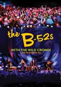 The B-52s - With the wild crowd