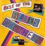 The Blues Brothers - Best Of the Blues Brothers - NEW CD