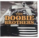 The Doobie Brothers - Greatest Hits - NEW CD