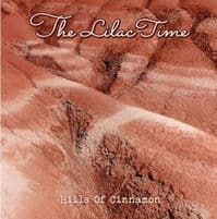 The Lilac Time - Hills Of Cinnamon RSD 2020